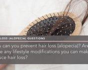 how-can-you-prevent-hair-loss-alopecia-are-there-any-lifestyle-modifications-you-can-make-to-reduce-hair-loss