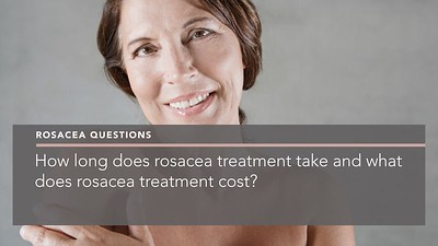 How long does rosacea treatment take and what does rosacea treatment cost penelope pratsou reading dermatology 2